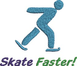 Skate Faster! embroidery design