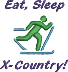 Eat, Sleep, X-Country! embroidery design
