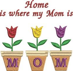 Mom Home embroidery design