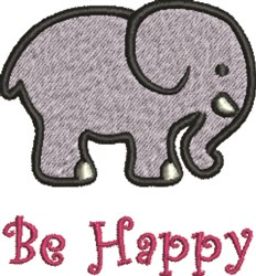 Elephant  Be Happy embroidery design