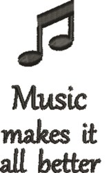 Music Makes It Better embroidery design