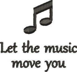 The Music Moves You embroidery design