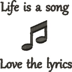Life Is A Song embroidery design