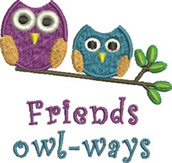 Friends Owl-Ways embroidery design
