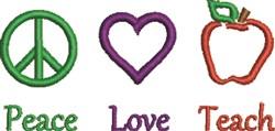 Peace Love Teach embroidery design