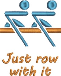 Just Row With It embroidery design