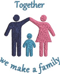 Together Were Family embroidery design