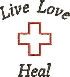 Live Love Heal Cross embroidery design
