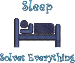 Sleep Solves Everything embroidery design