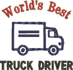 Worlds Best Truck Driver embroidery design