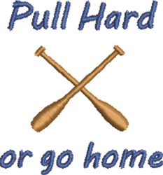 Pull Hard embroidery design