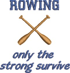 Rowing Strong embroidery design