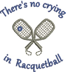 Crying In Racquetball embroidery design