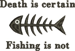 Death Is Certain embroidery design