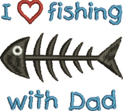 Fishing Wtih Dad embroidery design