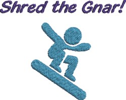 Shred The Gnar embroidery design