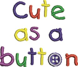 Cute As Button embroidery design