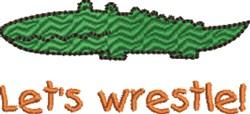 Lets Wrestle Alligator embroidery design