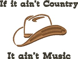 Cowboy Hat Aint Country embroidery design
