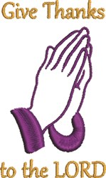 Praying Hands Give Thanks embroidery design