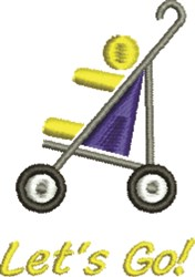 Stroller - Lets Go! embroidery design