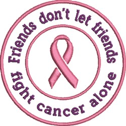 Friends Fight Cancer embroidery design