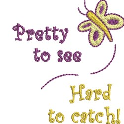 Hard To Catch Butterfly embroidery design