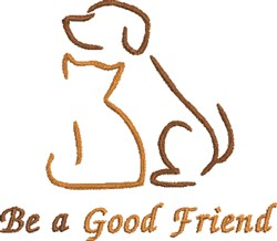 Be A Good Friend embroidery design