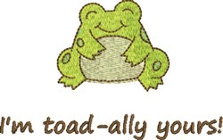 Toad-ally Yours embroidery design
