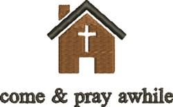 Come & Pray embroidery design
