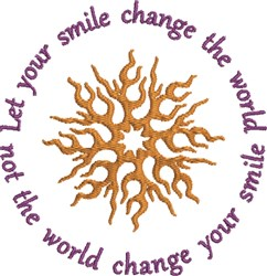 Let Your Smile Change... embroidery design