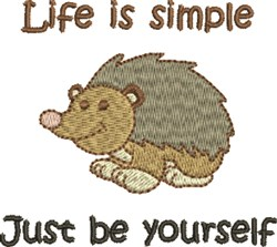 Life Is Simple Hedgehog embroidery design