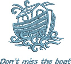 Dont Miss Boat embroidery design