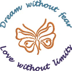 Dream Without Fear embroidery design