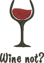 Wine Not embroidery design
