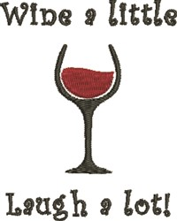 Wine A Little embroidery design