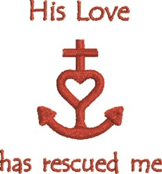 His Love Rescues embroidery design