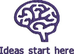 Ideas Start Here embroidery design