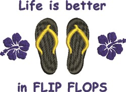 Lifes Better In Flip Flops embroidery design