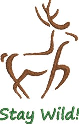 Stay Wild Deer embroidery design