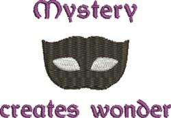 Mystery Creates Wonder embroidery design