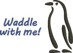 Waddle With Me embroidery design