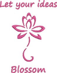 Let Your Ideas Blossom embroidery design