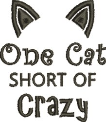Cat Short Of Crazy embroidery design