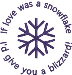 If Love Was A Snowflake embroidery design