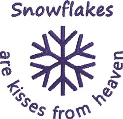 Snowflakes Are Kisses embroidery design