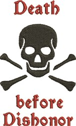 Death Before Dishonor embroidery design