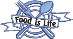 Food Is Life embroidery design