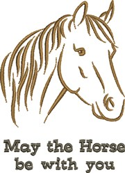 Horse Be With You embroidery design