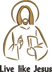 Live Like Jesus embroidery design